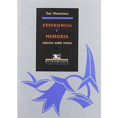 Experiencia y memoria (Spanish Edition), Used Book (9788484722748)