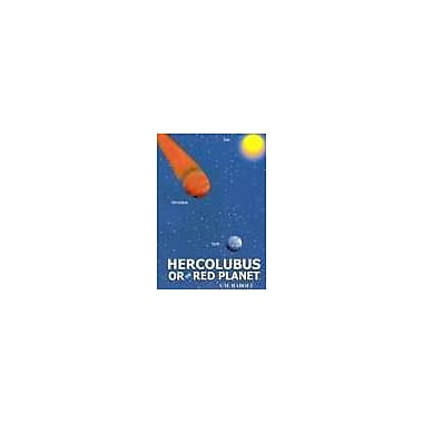 HERCOLUBUS OR RED PLANET [originally published as HERCOLUBUS O PLANETA ROJO], New Book (9788590139874)