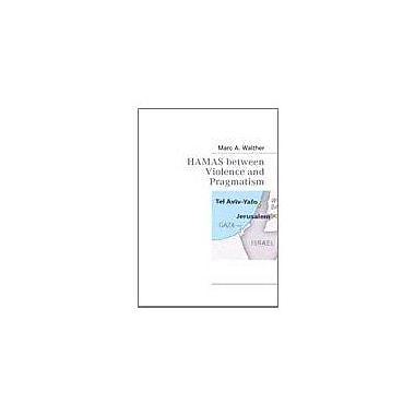 HAMAS between Violence and Pragmatism, New Book (9783937885278)
