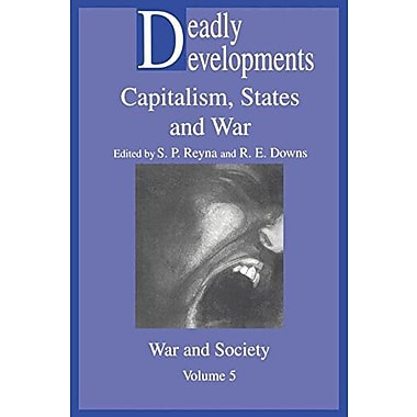Deadly Developments (War and Society,), New Book (9789056995904)