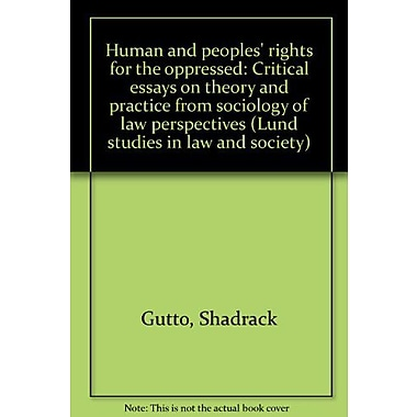 Human and peoples' rights for the oppressed: Critical essays on theory and practice from sociology of , New Book (9789179662516)