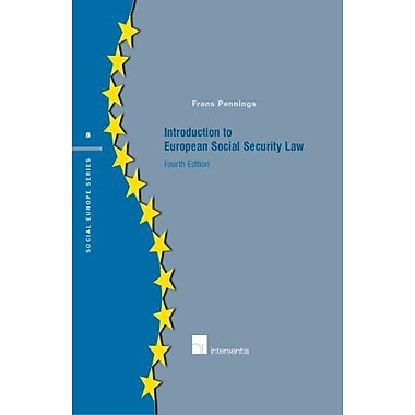 Introduction to European Social Security Law: Fourth edition (Social Europe Series), Used Book (9789050953368)