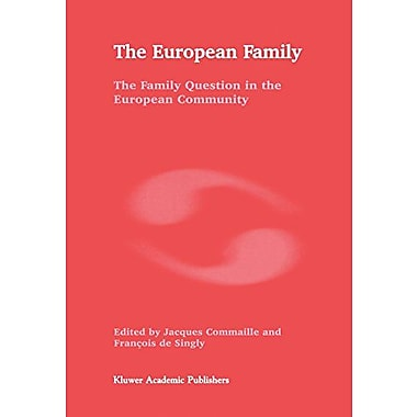 The European Family: The Family Question in the European Community, New Book (9789048149179)