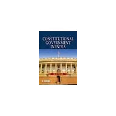 Constitutional Government in India, New Book (9788121922036)
