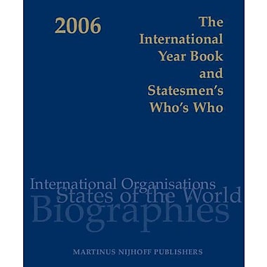 The International Year Book and Statesmen's Who's Who 2006, New Book (9789004147744)