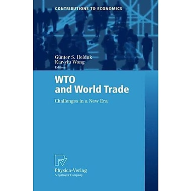 WTO and World Trade: Challenges in a New Era (Contributions to Economics), New Book (9783790815795)