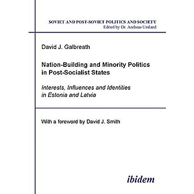 Nation-Building and Minority Politics in Post-Socialist States: Interests, Influence and Identities i, Used Book (9783898214674)