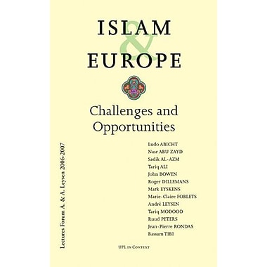 Islam & Europe: Challenges and Opportunities (Upl in Context), New Book (9789058676726)