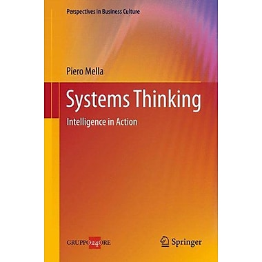 Systems Thinking: Intelligence in Action (Perspectives in Business Culture), Used Book (9788847025646)