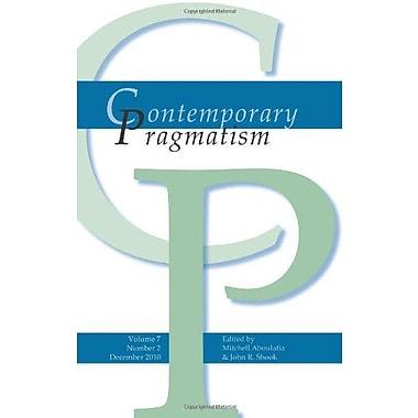 Contemporary Pragmatism. Volume 7, Number 2. December 2010., New Book (9789042032873)