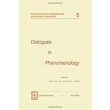 Dialogues in Phenomenology (Selected Studies in Phenomenology and Existential Philosophy), Used Book (9789024716654)
