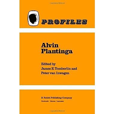 Alvin Plantinga (Profiles) (9789027721068)