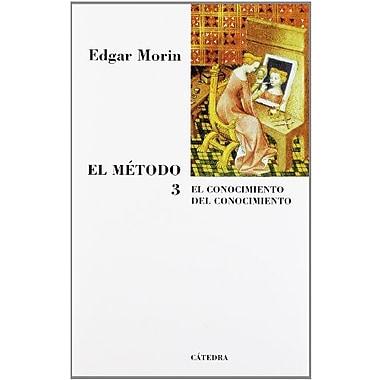 El mEtodo / The Method: El conocimiento del conocimiento. Antropología del conocimiento / The k, New Book (9788437623320)
