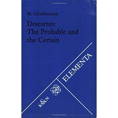 Descartes: The Probable and the Certain (Elementa), New Book (9783884797006)
