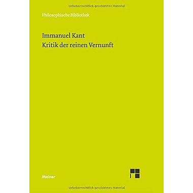 Kritik Der Reinen Vernunft (Philosophische Bibliothek) (German Edition), New Book (9783787313198)