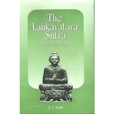 The Lankavatara Sutra: A Mahayana Text, New Book (9788121509251)