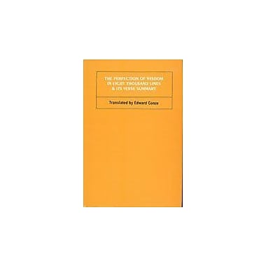 The Perfection of Wisdom in Eight Thousand Lines and Its Verse Summary (Bibliotheca Indo-Buddhica) (9788170304050)