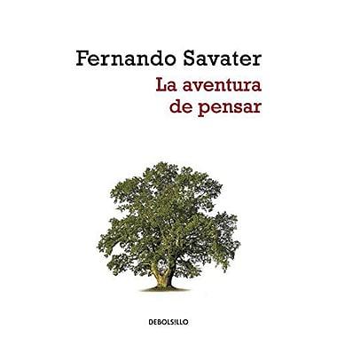 La aventura de pensar/ The Adventure of Thinking (Filosofia) (Spanish Edition), New Book (9788499080529)