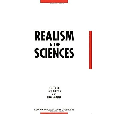Realism in the Sciences: Proceedings of the Ernan McMullin Symposium, Leuven 1995(Louvain Philosophic, Used Book (9789061867630)