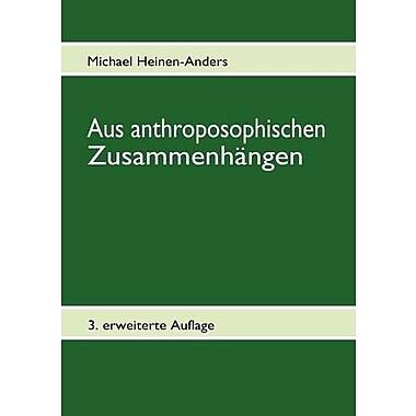 Aus anthroposophischen Zusammenhangen (German Edition), New Book (9783839130322)