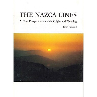The Nazca Lines: A New Perspective on their Origin and Meaning (9788489291171)