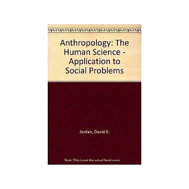 Anthropology: The Human Science - Application to Social Problems (9788170207986)