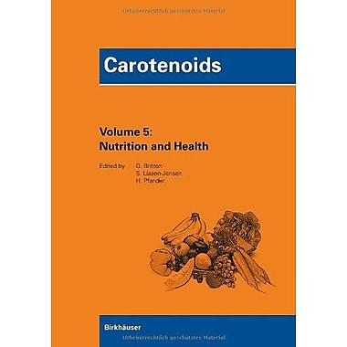 Carotenoids Volume 5: Nutrition and Health (v. 5), New Book (9783764375003)