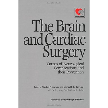 Brain and Cardiac Surgery: Causes of Neurological Complications and Their Prevention, Used Book (9789057024764)