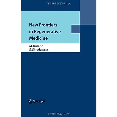 New Frontiers in Regenerative Medicine, Used Book (9784431382072)