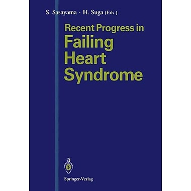 Recent Progress in Failing Heart Syndrome, New Book (9784431700739)