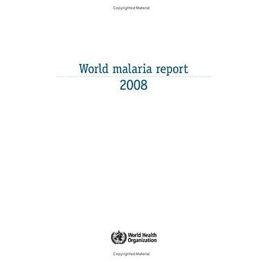 World Malaria Report 2008, Used Book (9789241563697)