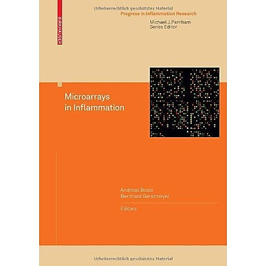 Microarrays in Inflammation (Progress in Inflammation Research), New Book (9783764383336)