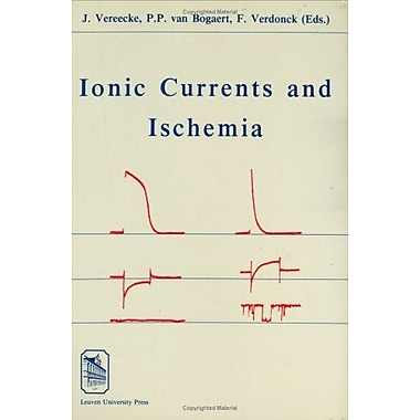 Ionic Currents and Ischemia (Varia Geneeskunde) (9789061864073)