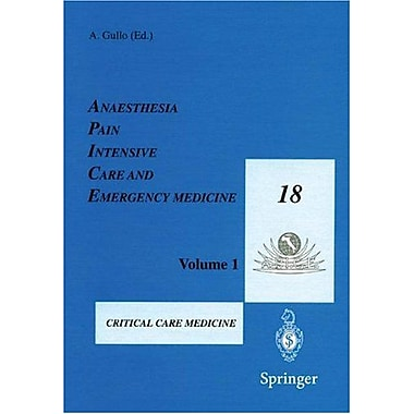 Anaesthesia, Pain, Intensive Care and Emergency Medicine A.P.I.C.E.: Proceedings of the 18th Postgrad, Used Book (9788847002357)