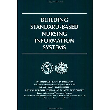 Building Standard-Based Nursing Information Systems (PAHO Occasional Publication), Used Book (9789275123645)