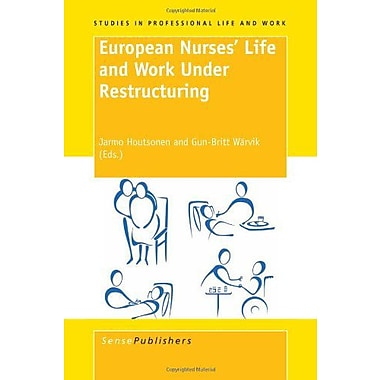 European Nurses' Life and Work Under Restructuring, Used Book (9789087909802)
