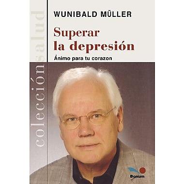 Superar La Depresion/ Escape from Depression (Salud/ Health) (Spanish Edition), New Book (9789505079735)