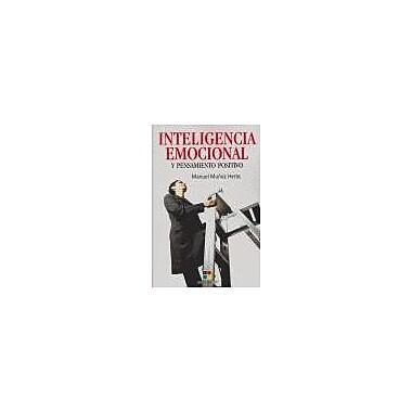 Inteligencia emocional y pensamiento positivo/ Emotional Intelligence and Positive Thinking(Spanish Edition), New(9788497365536)