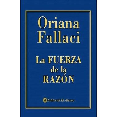 La Fuerza de La Razon (Spanish Edition) (9789500258913)