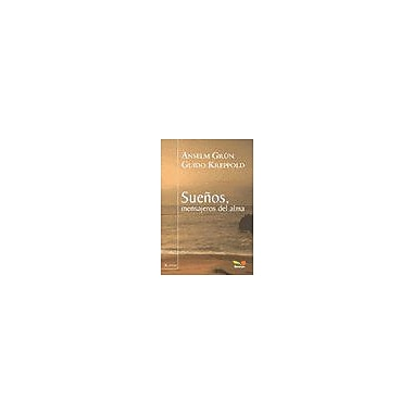 Suenos, mensajeros del alma/ Messenger Dreams of the Soul (Spanish Edition) (9789505078417)