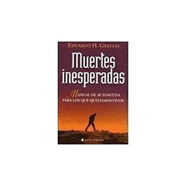 Muertes Inesperadas (Spanish Edition) (9789507540400)