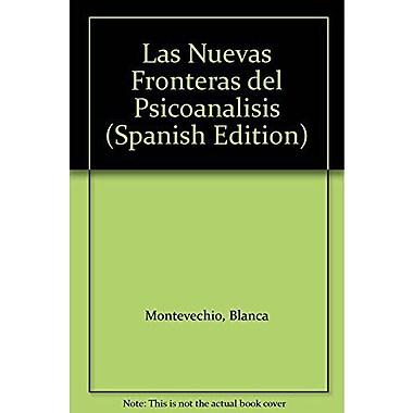 Las Nuevas Fronteras del Psicoanalisis (Spanish Edition) (9789507249365)