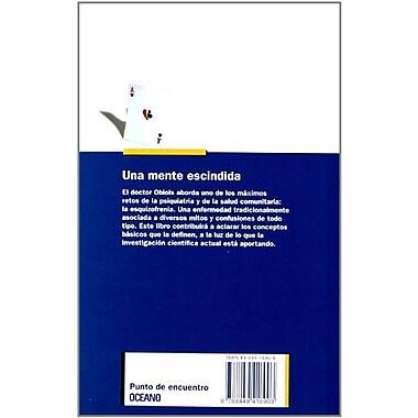 Una Mente Escindida - La Esquizofrenia (Spanish Edition) (9788449416903)