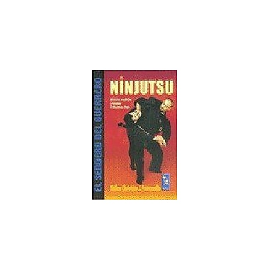 Ninjutsu: Historia, tradicion y tecnicas de Bujinkan Dojo/ History, Traditions and Techniques of Bujin, New Book (9789501755145)