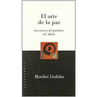 El Arte de La Paz (Spanish Edition), Used Book (9789501603712)