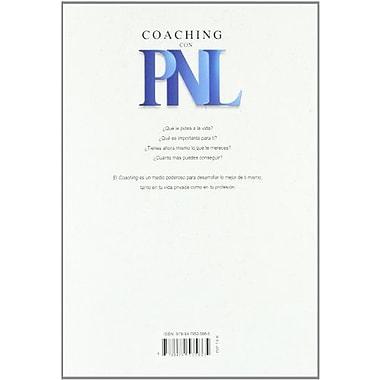 Coaching con PNL: guia practica para obtener lo mejor de ti mismo y de los demas (Spanish Edition), Used Book (9788479535865)