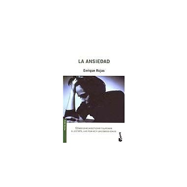 La ansiedad/ The Anxiety (Spanish Edition), Used Book (9788484602859)