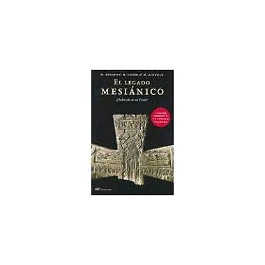 El Legado Mesianico = The Messianic Legacy (Spanish Edition) (9789584210760)
