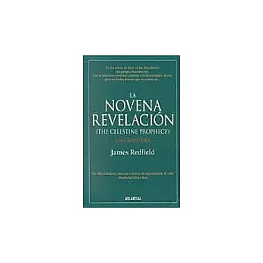 LA Novena Revelacion/the Celestine Prophecy (Spanish Edition), New Book (9789500826013)