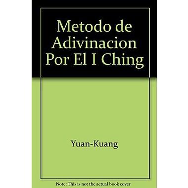 Metodo de Adivinacion Por El I Ching (Spanish Edition), Used Book (9789505247998)